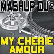 My Cherie Amour (Remix Tools For Mash-Ups) Songs