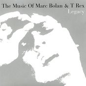 Legacy: The Music Of Marc Bolan & T. Rex Songs