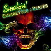 Smokin' - Cigarettes & Reefer Songs