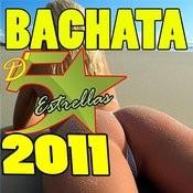 Bachata De 5 Estrellas (Edition 2011) Songs