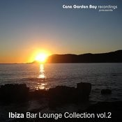 Ibiza Bar Lounge Collection Vol. 2 Songs