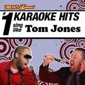 Drew's Famous # 1 Karaoke Hits: Sing Like Tom Jones Songs