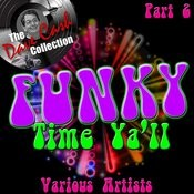 Funky Time Y'all Part 2 - [The Dave Cash Collection] Songs