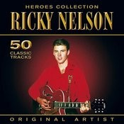 Heroes Collection - Ricky Nelson Songs