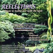 Reflections - Music To Soothe And Uplift The Spirit Songs