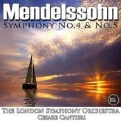 Mendelssohn: Symphony No. 4 & No. 5 Songs