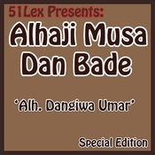 51 Lex Presents Alh. Dangiwa Umar Songs