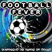 Football Fever Songs