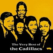 The Very Best Of The Cadillacs Songs