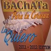 Bachata Para Tu Corazon (2011-2012) Songs
