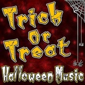 Trick Or Treat (Halloween Music) Songs