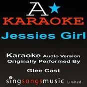 Jessie's Girl (Originally Performed By Glee Cast) {Audio Karaoke Version} Songs