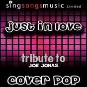 Just In Love (Tribute To Joe Jonas) [Cover Version] Songs