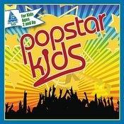 Popstar Kids: 15 Smash Hits Sung By Kids For Kids Songs
