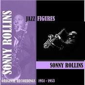 Jazz Figures / Sonny Rollins (1951-1953) Songs