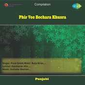Phir Vee Bechara Khusra Songs