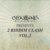 Cousins Records Presents 2 Riddim Clash Vol.2 Songs