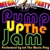 Mega Karaoke Party: Pump Up The Jam Songs