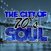 The City Of 70's Soul Songs
