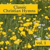 Classic Christian Hymns, Vol. 1 Songs