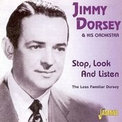 Stop, Look And Listen - The Less Familiar Dorsey Songs