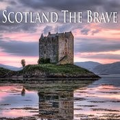 Scotland The Brave - Scottish Pipes & Bagpipes Songs
