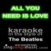 All You Need Is Love (Originally Performed By The Beatles) [Karaoke Audio Version] Song