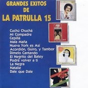 Grandes Exitos De La Patrulla 15 Songs