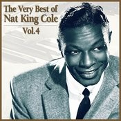 The Very Best Of Nat King Cole, Vol. 4 Songs