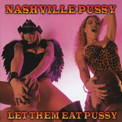 Let Them Eat Pussy Songs