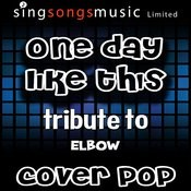 One Day Like This (Tribute To Elbow) [Karaoke Audio Version] Songs
