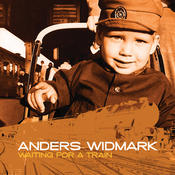 Anders Widmark / Waiting For A Train Songs