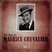 The Best Of Maurice Chevalier, Vol. 2 Songs