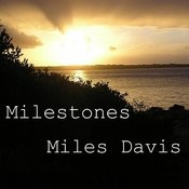 Milestones Songs