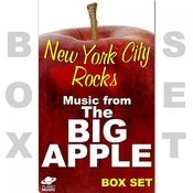 New York City Rocks Box Set: Music From The Big Apple Songs