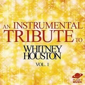 An Instrumental Tribute To Whitney Houston, Vol. 1 Songs
