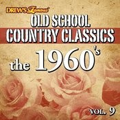 Old School Country Classics: The 1960's, Vol. 9 Songs