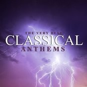 The Very Best Classical Anthems Songs