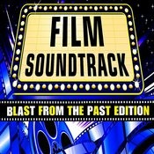 Film Soundtrack - Blast From The Past Edition Songs