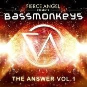 Fierce Angel Presents Bassmonkeys - The Answer, Vol. 1 Songs