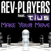 Make Your Move (Zilos Remix) Song
