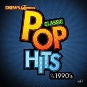 Classic Pop Hits: The 1990's, Vol. 1 Songs