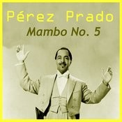 Mambo No. 5 Songs