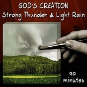 Strong Thunder And Light Rain (90 Minutes) Songs