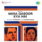 Mera Qasoor Kya Hai Songs