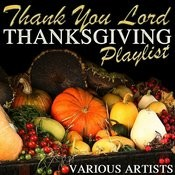 Thank You Lord: Thanksgiving Playlist Songs