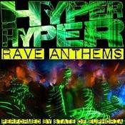 Hyper Hyper: Rave Anthems Songs