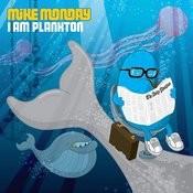 I Am Plankton Songs