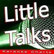 Little Talks (Originally Performed By Of Monsters And Men) [Karaoke Version] Song