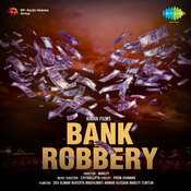 Bank Robbery Songs